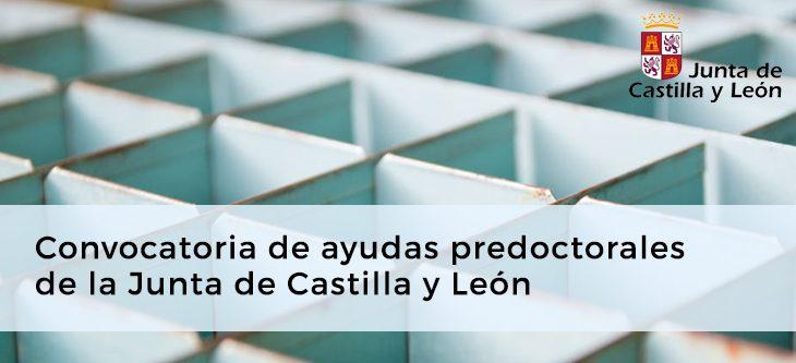 Convocatoria de ayudas predoctorales de la Junta de Castilla y León