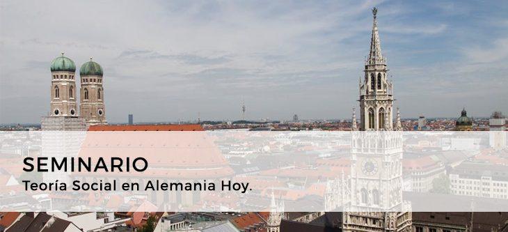 Seminario – Teoría Social en Alemania Hoy