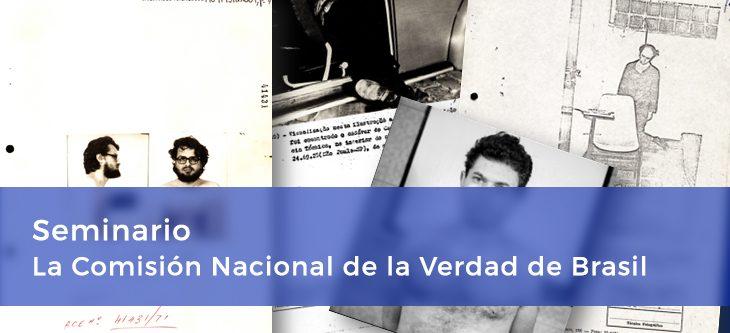 Seminario – La Comisión Nacional de la Verdad de Brasil