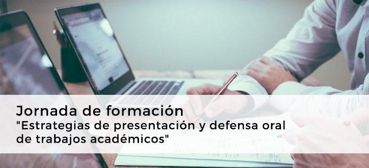 """Jornada de formación – """"Estrategias de presentación y defensa oral de trabajos académicos"""""""