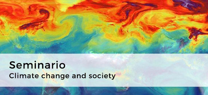 Seminario – Climate change and society